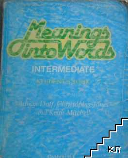 Meanings into Words. Intermediate. Student's Book