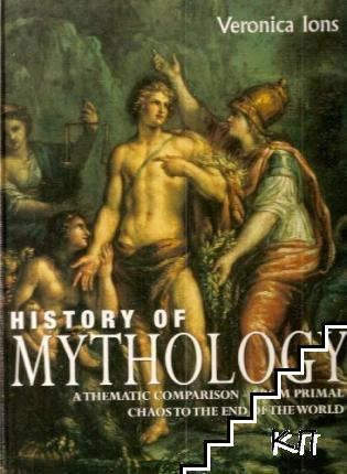 History of Mythology: A Thematic Comparison - from Primal Chaos to the End of the World