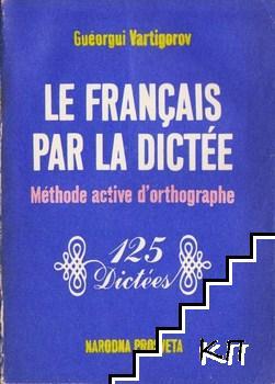 Le français par la dictée