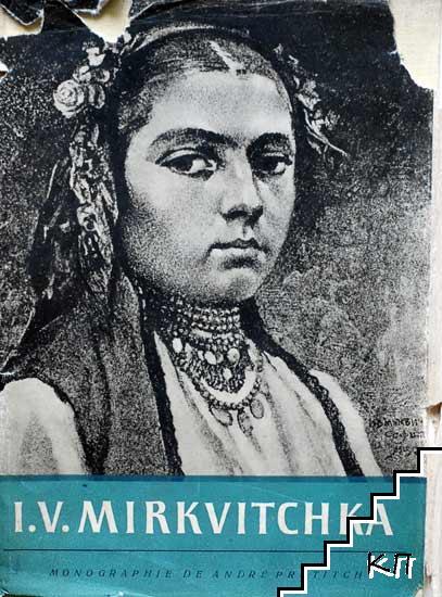 I. V. Mirkvitchka
