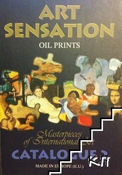 Art Sensation. Oil prints. Masterpieces of International art. Catalogue 2