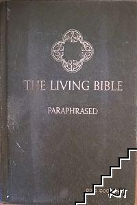 The Living Bible. Paraphrased