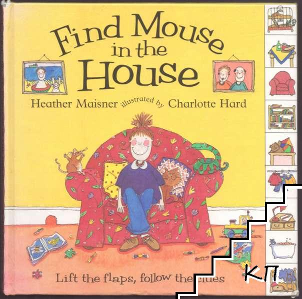 Find Mouse in the House
