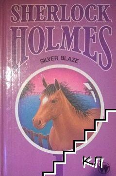 Silver Blaze (Sherlock Holmes)
