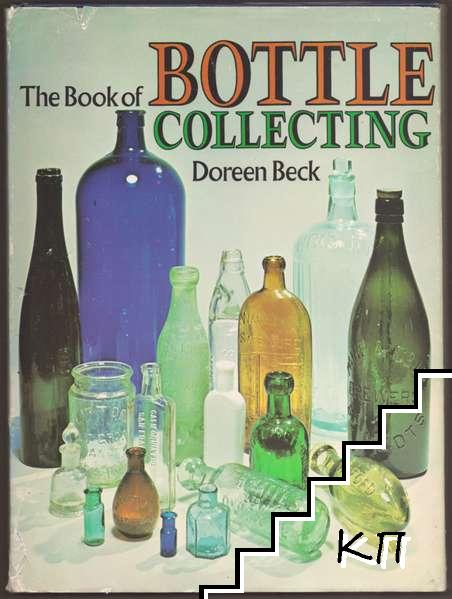 The Book of Bottle Collecting