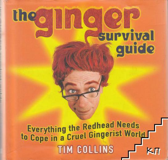 The Ginger survival guide