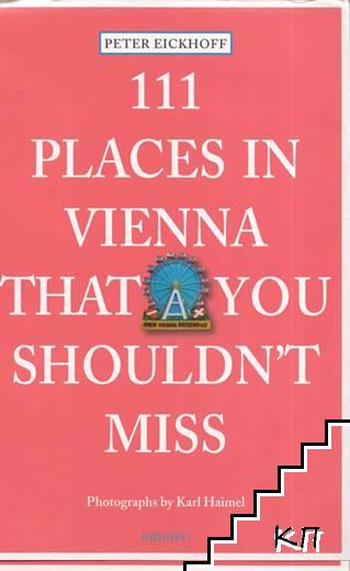 111 Places in Vienna. That You Shouldn't Miss