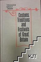 Customs, Traditions and Festivals of Great Britan