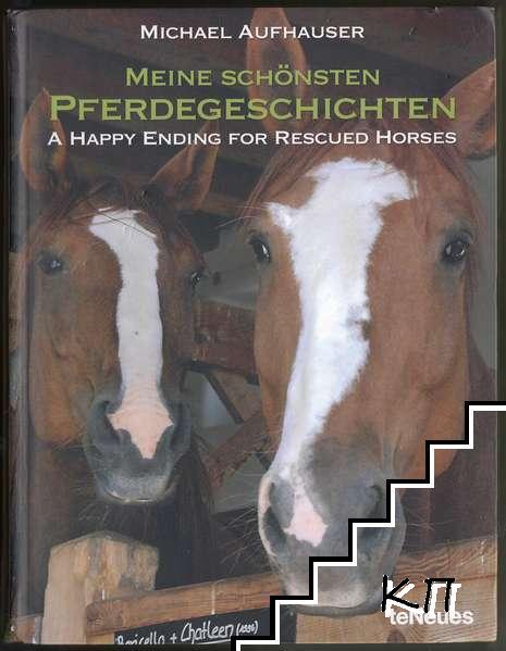 Meine schönsten Pferdegeschichten / A Happy Ending for Rescued Horses