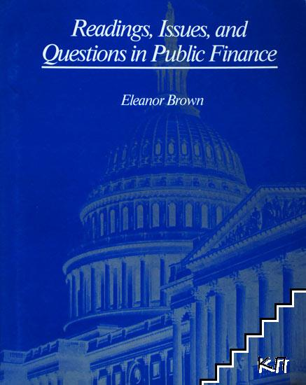 Readings, Issues, and Questions in Public Finance