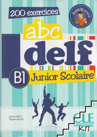 ABC Delf. Junior Scolaire B1 / B2 + CD