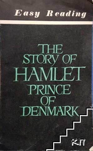 The story of Hamlet. Prince of Denmark