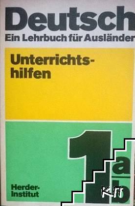 Deutsch. Ein Lehrbuch für Ausländer. Teil 1a/b, 2