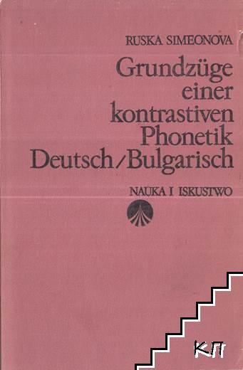 Grundzüge einer kontrastiven Phonetik und Phonologie Deutsch-Bulgarisch