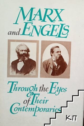 Marx and Engels throuqh the Eyes of Their Contemporaries