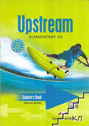 Upstream. Student's Book: Elementary A2 / Upstream. Workbook: Elementary A2