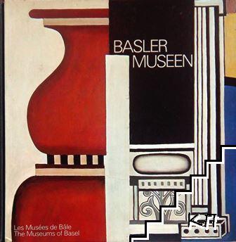 Basler museen. Les Muees de Bale