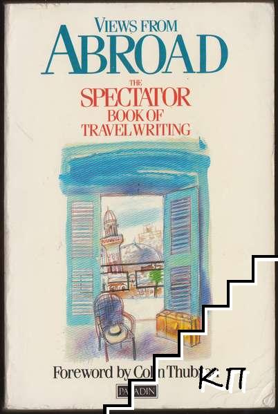 Views from Abroad: Spectator Book of Travel Writing