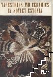 Tapestries and ceramics in soviet Estonia