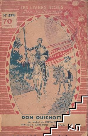 Les merveilleuses aventures de Don Quichotte de la Manche. Partie 1