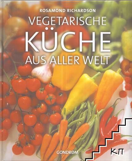 Vegetarische Küche aus aller Welt