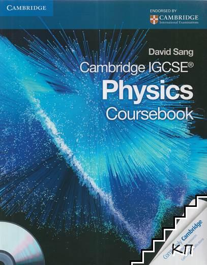 Cambridge IGCSE. Physics: Coursebook + CD
