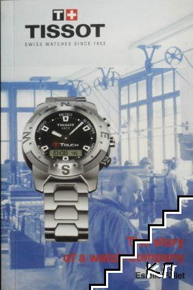 Tissot-The story of A Watch Company