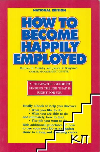 How to Become Happily Employed