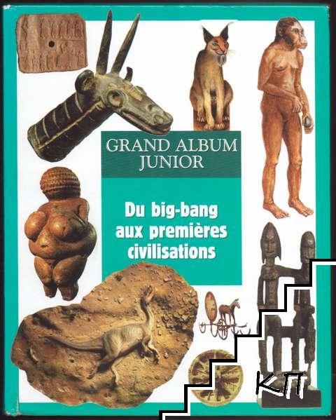 Du big-bang aux premières civilisations