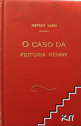 O caso da feitoria Kenny
