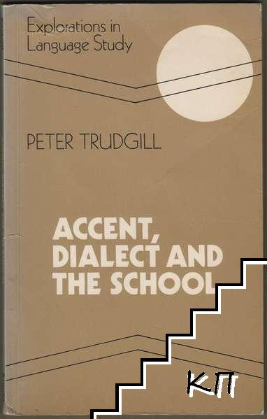 Accent, Dialect and the School