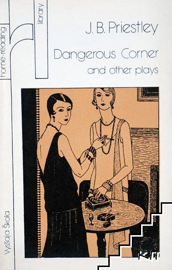 Dangerous Corner and Other Plays