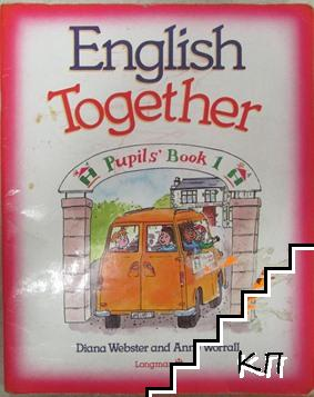English Together. Pupils' Book 1