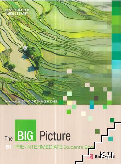 The Big Picture. Pre-Intermediate: Student's Book
