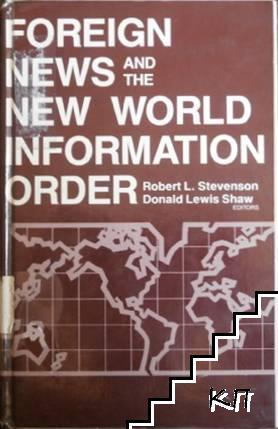 Foreign News and the New World Information Order