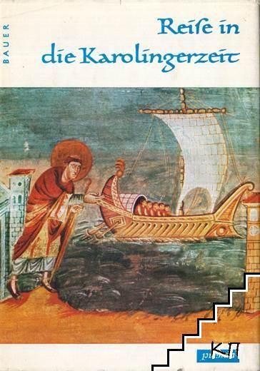 Reise in die Karolingerzeit