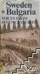 Sweden-Bulgaria. Voices from seven centuries