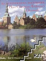 H. C. Andersens Danmark / Hans Christian Andersen's Denmark