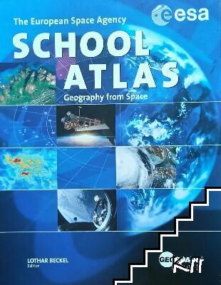 The European Space Agency School Atlas