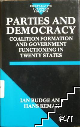 Parties and Democracy. Coalition Formation and Government Functioning in Twenty States