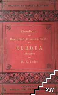 Eidenbahn und Dampfschiffrouten Karte von Europa