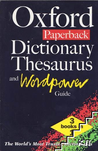 Oxford Paperback Dictionary: Thesaurus and Wordpower Guide