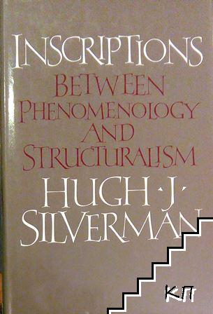 Inscriptions: Between Phenomenology and Structuralism