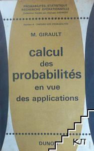 Calcul des Probabilites en vue des Applications