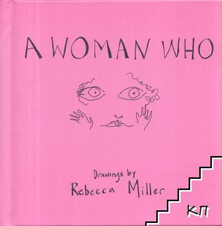 A Woman Who