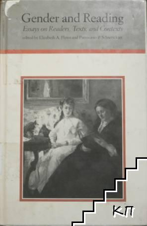 Gender and Reading: Essays on Readers, Texts and Contexts