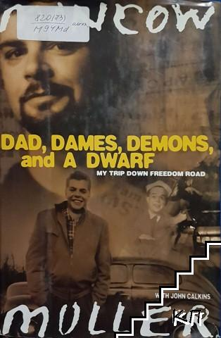 Dad, Dames, Demons, and a Dwarf