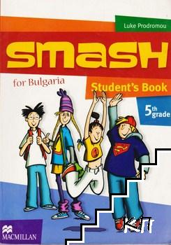 Smash for Bulgaria: Student's Book for 5th Grade