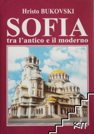 Sofia tra I'antico e il moderno