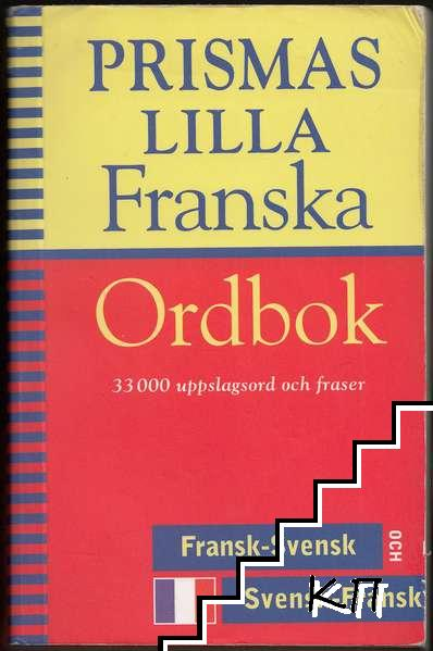 Prismas lilla franska ordbok: fransk-svensk och svensk-fransk